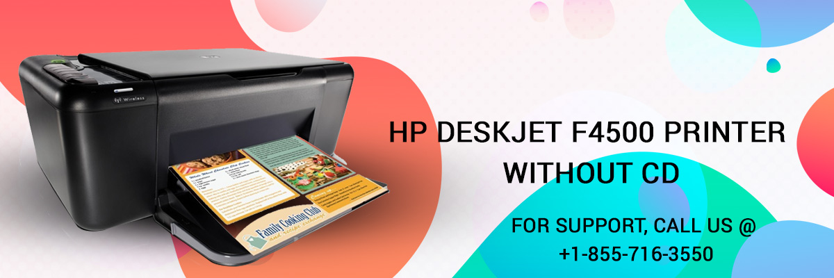 install HP DeskJet F4500 printer without CD